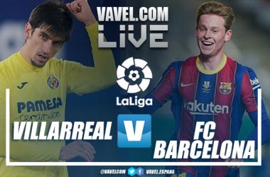 Resumen Villarreal vs Barcelona en LaLiga (1-2)