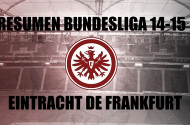 Resumen temporada 2014/2015 del Eintracht de Frankfurt: temporada tranquila, adiós inesperado