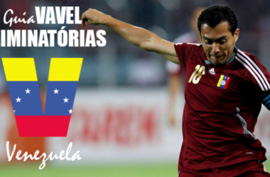 Guia VAVEL das Eliminatórias da Copa do Mundo 2018: Venezuela