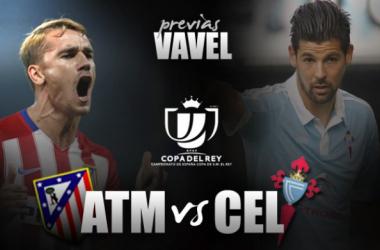 Atlético de Madrid - Celta: asalto a la Copa