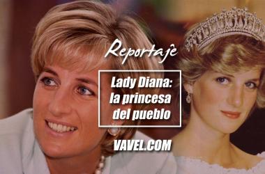 Lady Diana: la princesa del pueblo