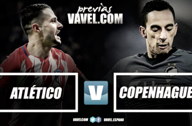Previa Atlético de Madrid vs Copenhague (VAVEL.com)