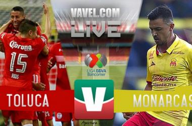 Resultados y goles Toluca vs Monarcas en Liguilla Liga MX 2017 (2-1)