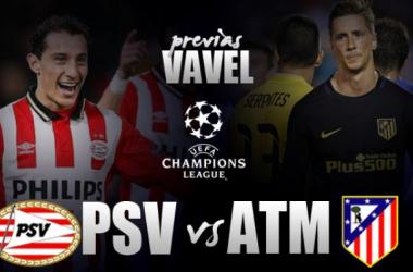 PSV - Atlético de Madrid: primer asalto ante un viejo conocido