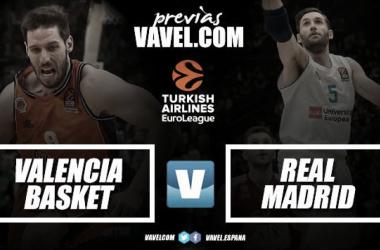 Previa Valencia Basket - Real Madrid: enésimo duelo español en la Euroliga