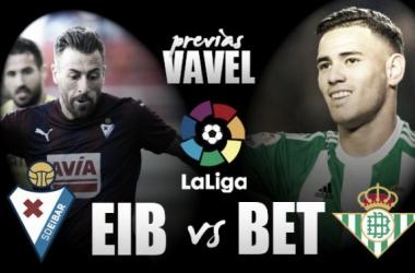 Previa SD Eibar – Real Betis: segunda prueba para Víctor Sánchez