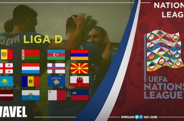 Guía VAVEL UEFA Nations League: Liga D, un sueño para todos