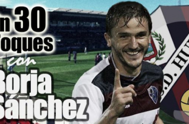 En 30 toques con Borja Sánchez