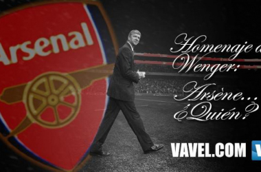 Homenaje a Wenger: Arsène… ¿Quién?