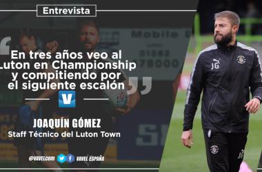 """Entrevista. Joaquín Gómez: """"En tres años veo al Luton en Championship y compitiendo por el siguiente escalón"""""""