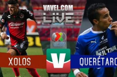 Xolos vs Querétaro en vivo online en Liga MX 2018 (0-0)