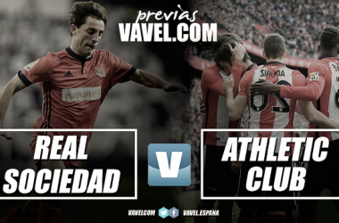 Previa Real Sociedad VS Athletic Club de Bilbao: retomar la nave en el derbi vasco