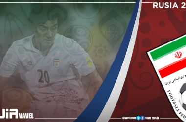 Guía selección iraní 2018: rumbo al Mundial