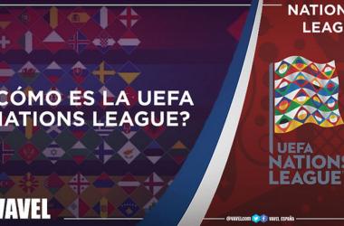 Guía VAVEL UEFA Nations League: en qué consiste, cómo se organiza y mucho más
