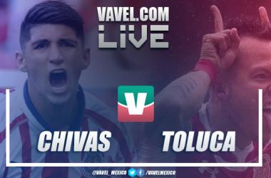 Resumen del partido Chivas 1-0 Toluca de la Liga MX 2019