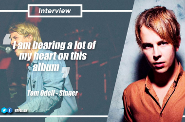"""Interview. Tom Odell: """"I am bearing a lot of my heart on this album"""""""