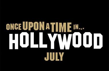Érase una vez en Hollywood tiene nuevo tráiler