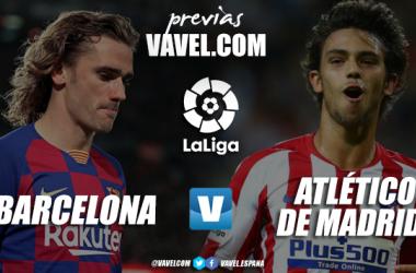 Previa FC Barcelona - Atlético de Madrid: solo vale ganar