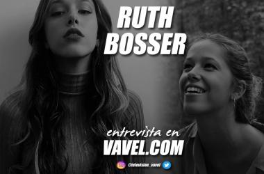 """Entrevista. Ruth Bosser: """"He aprendido que lo más importante en el mundo de la interpretación es saber aceptar el 'no'"""""""