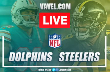 Miami Dolphins vs Pittsburgh Steelers: Live Stream Online and NFL Updates (14-27)