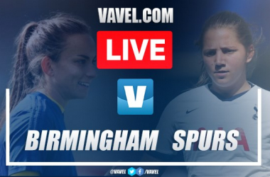 Birmingham City vs Tottenham Women: Live Stream, TV Updates and How to Watch Women's Super League 2019