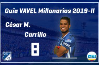 Análisis VAVEL, Millonarios 2019-II: César Carrillo