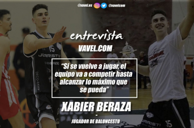 """Entrevista. Xabier Beraza: """"Si se vuelve a jugar, el equipo va a competir hasta alcanzar lo máximo que se pueda"""""""