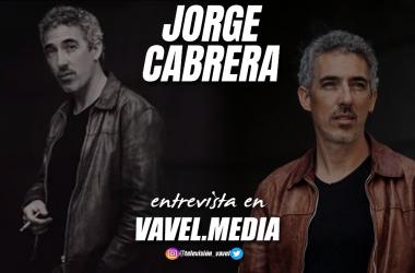"""Entrevista. Jorge Cabrera: """"Hay un campo de misterio en como el personaje resuena en ti"""""""