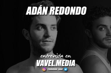 """Entrevista. Adán Redondo: """"Esta profesión es una práctica continua, o practicas o te oxidas"""""""