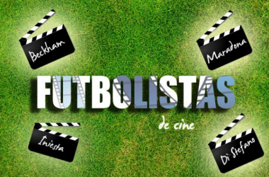 David Beckham y otros futbolistas de cine