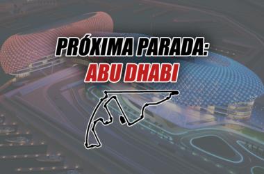 Próxima Parada: Abu Dhabi, velocidad y técnica en medio del desierto