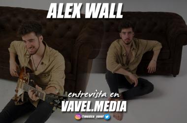 """Entrevista. Alex Wall: """"No me da ningún miedo mostrarme como soy y ser muy explícito en las letras de mis canciones"""""""