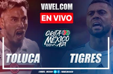 Resumen y goles: Toluca 3-1 Tigres en Jornada 2 de Liga MX Apertura 2021