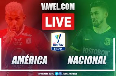 Resultado, resumen y goles de América vs Nacional (1-2) por Liga BetPlay