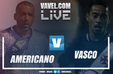 Resultado Vasco 1x0 Americano no Campeonato Carioca 2019