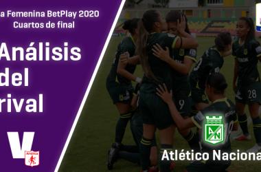 América de Cali, análisis del rival: Atlético Nacional (Cuartos de final, Liga Femenina 2020)