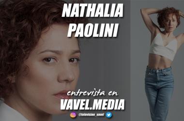 """Entrevista. Nathalia Paolini: """"Trabajo mucho por las cosas que quiero conseguir, marco los objetivos y voy a por ello"""""""