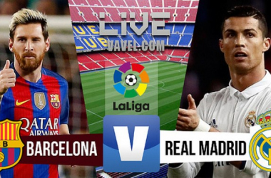 Barcelona vs Real Madrid Live Scores, Updates and Commentary of La Liga 2016 (1-1)