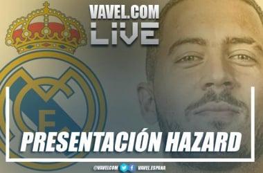 Presentación de Eden Hazard, nuevo jugador del Real Madrid en vivo y en directo online