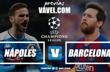 Previa Nápoles - FC Barcelona: reivindicarse también en Europa