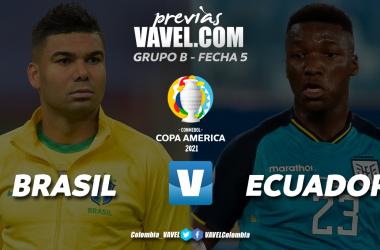 Previa Brasil vs Ecuador: un duelo que define posiciones en el grupo B