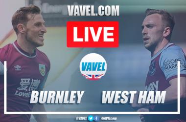 As it happened: Burnley FC 1-2 West Ham United
