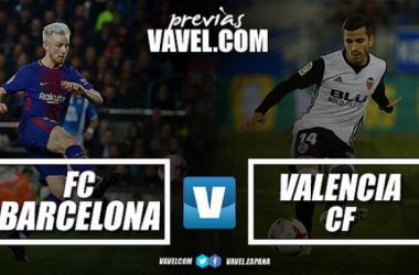 Copa del Rey - Barcellona vs Valencia, semifinale di gala