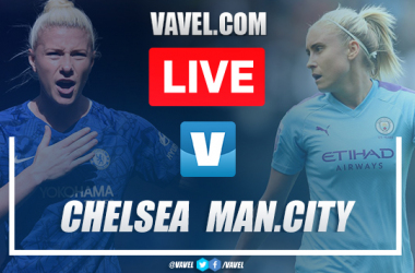 Chelsea Women vs Manchester City Women: Live Stream TV Updates and How to Watch Women's Super League 2019 (2-1)