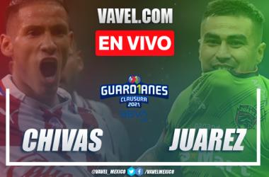 Resumen y goles: Chivas 1-2 Juárez en Liga MX Guard1anes 2021