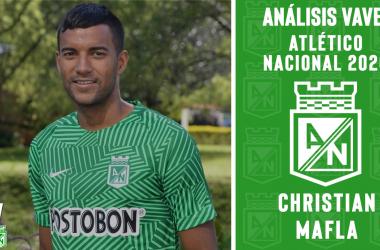 Análisis VAVEL, Atlético Nacional 2020: Christian Mafla