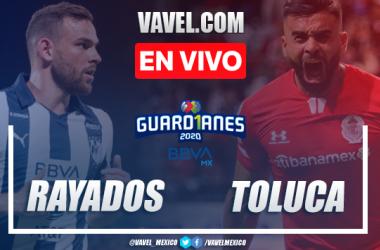 Rayados Monterrey 3-1 Toluca: goles y resumen Liga MX 2020