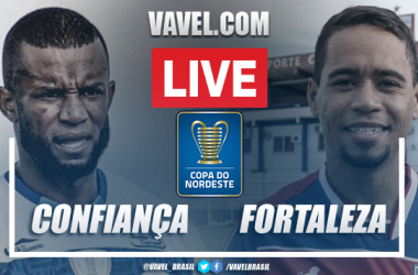Confiança x Fortaleza AO VIVO: onde assistir ao jogo em tempo real pela Copa do Nordeste 2021
