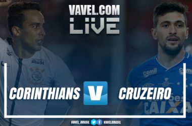 Resultado Corinthians x Cruzeiro pelo Campeonato Brasileiro 2018 (2-0)