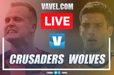 Crusaders vs Wolverhampton: Live Stream and Score Updates (1-4)